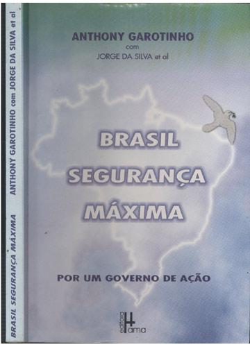 Brasil Segurança Máxima
