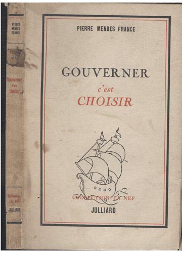 Gouverner C'est Choisir