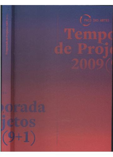 Temporada de Projetos 2009 - 9+1