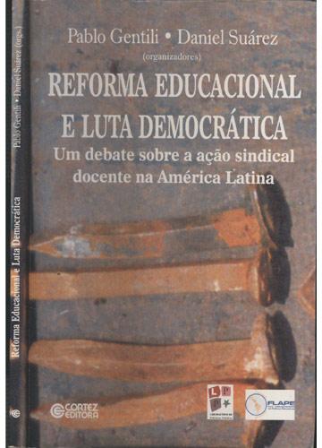 Reforma Educacional e Luta Democrática