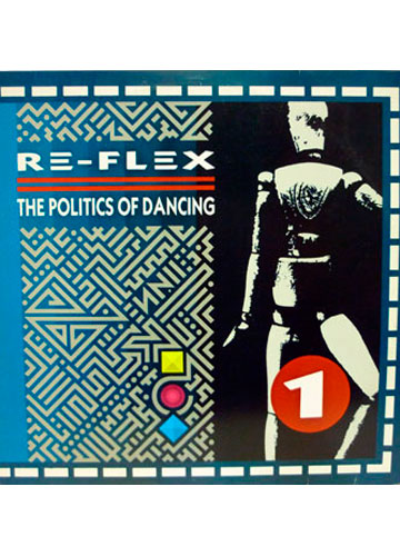 Re-Flex - Politics of Dancing