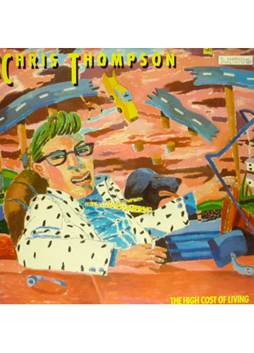 Chris Thompson - The High Cost of Living *Importado**