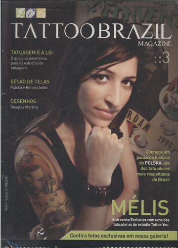 Tattoo Brazil Magazine - Nº.03 - Mélis