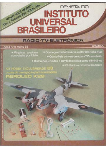 Revista do Instituto Universal Brasileiro - Ano I - Nº.10 - Março 1985