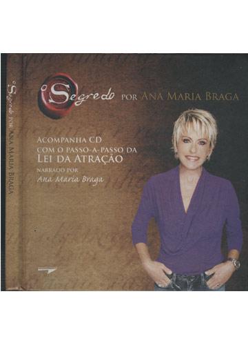 O Segredo por Ana Maria Braga - Com CD