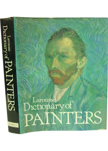 Larrousse Dictionary of Painters