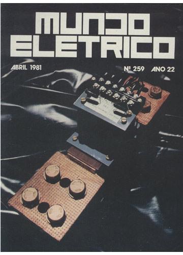Mundo Eletrico - Abril 1981 - Nº 259 - Ano 22