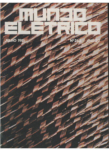 Mundo Eletrico - Julho 1981 - Nº 262 - Ano 22
