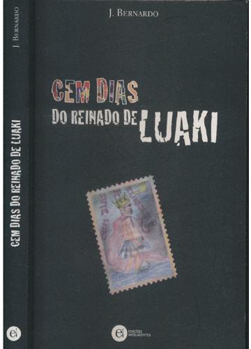 Cem Dias Do Reinado de Luaki