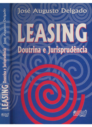 Leasing - Doutrina e Jurisprudência