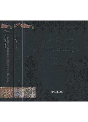 Mulheres no Caminho da Prata / Padre Guilherme Pompeu de Almeida - 2 Volumes