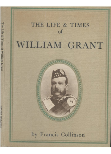 The Life & Times of William Grant