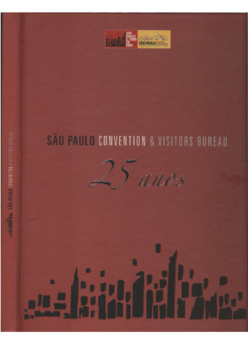 São Paulo Convention & Visitors Bureau - 25 Anos