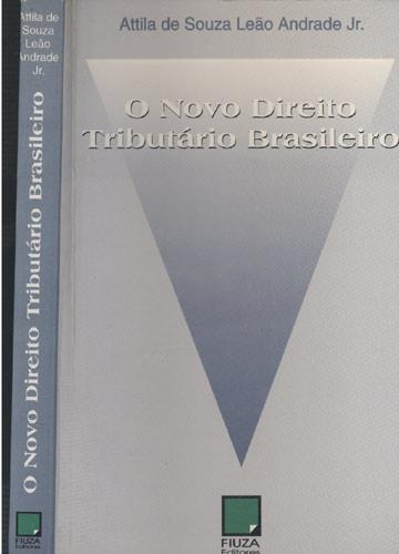 O Novo Direito Tributário Brasileiro
