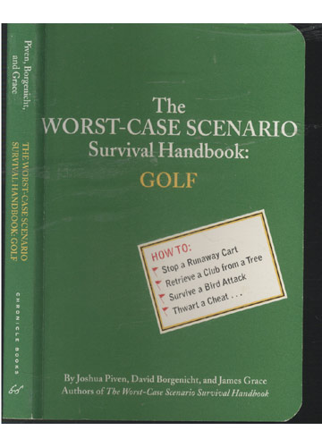 The Worst Case Scenario Survival Handbook - Golf
