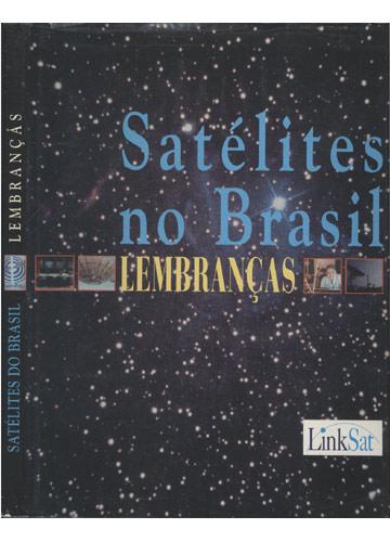 Satélites no Brasil - Lembranças