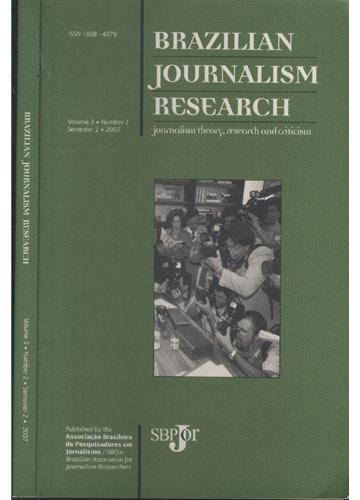 Brazilian Journalism Research - Volume 3 - Number 2 - Semester 2 - 2007