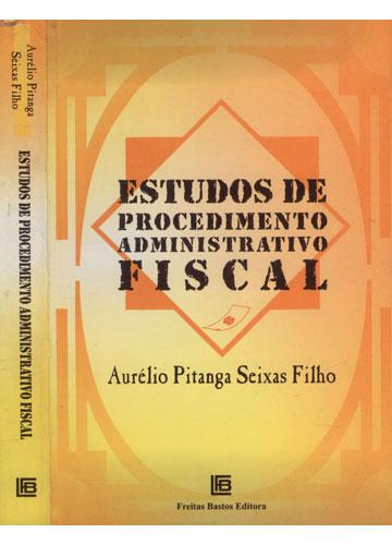 Estudos de Procedimento Administrativo Fiscal