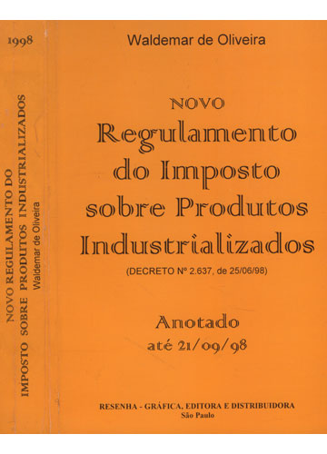 Novo Regulamento do Imposto sobre Produtos Industrializados