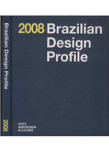 Brazilian Desing Profile 2008