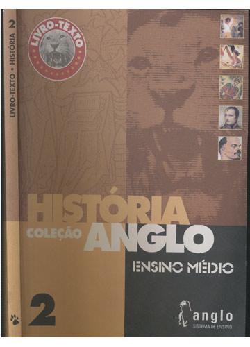 Livro-Texto - História 2 - Coleção Anglo - Ensino Médio