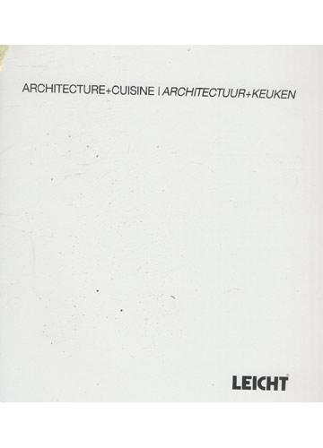Architecture + Cuisine / Architectuur + Keuken