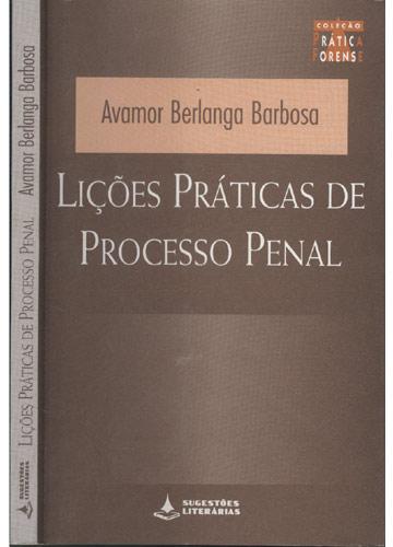 Lições Práticas de Processo Penal