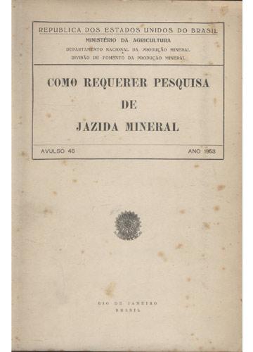 Como Requerer Pesquisa de Jazida Mineral