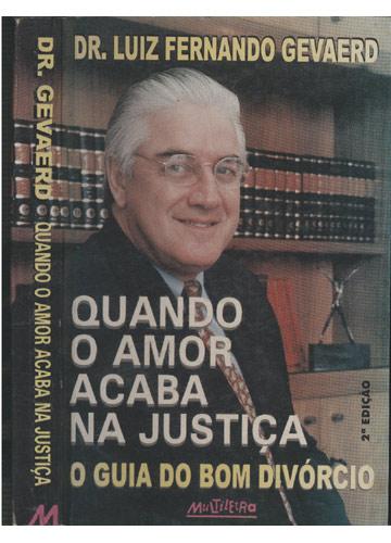 Quando o Amor Acaba na Justiça