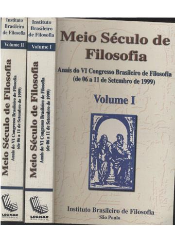 Meio Século de Filosofia - 2 Volumes