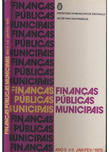 Finanças Públicas Municipais - Ano II - Nº.5 - Janeiro / Fevereiro - 1975