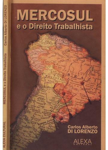 Mercosul e o Direito Trabalhista
