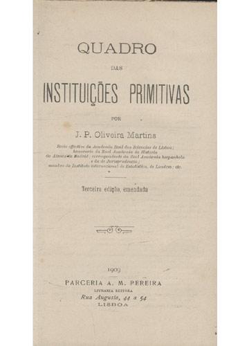 Instituições Primitivas - Quadro das Instituições Primitivas