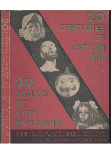 20 Centuries of Mexican Art / 20 Siglos de Arte Mexicano