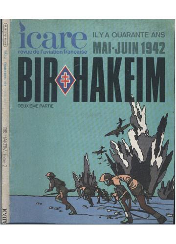 Icare - 101 - Bir Hakeim - Tome 2 - 1982/2 - Trimestrial 60F