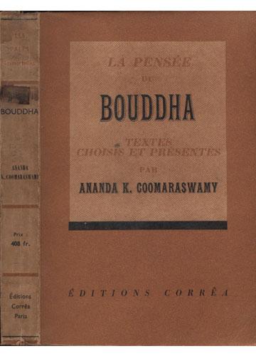 Bouddha - La Pensée du Bouddha
