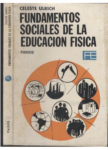 Fundamentos Sociales de La Educacion Fisica