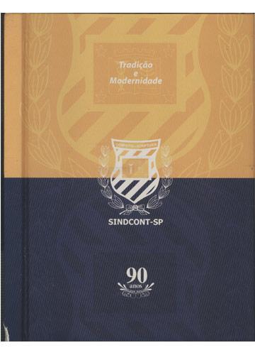 Tradição e Modernidade - Sindcont-SP - 90 Anos