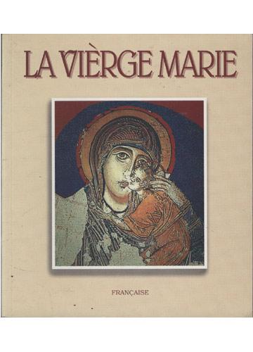 La Vièrge Marie