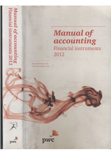 Manual of Accounting - Financial Instruments 2012