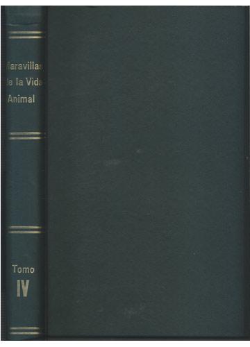 Maravillas de la Vida Animal - Tomo IV