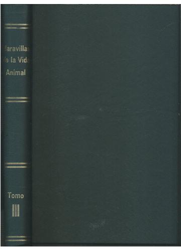 Maravillas de la Vida Animal - Tomo III