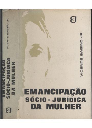 Emancipação Sócio - Jurídica da Mulher