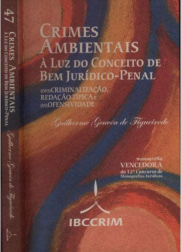 Crimes Ambientais à Luz do Conceito de Bem Jurídico-Penal