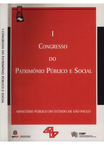 Congresso do Patrimônio Público e Social - Volume I