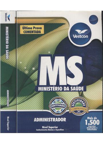 Ministério da Saúde - Administrador - Nível Superior
