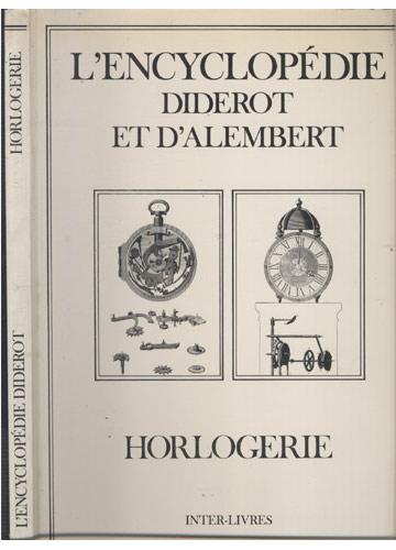 L'Encyclopédie Diderot - Horlogerie
