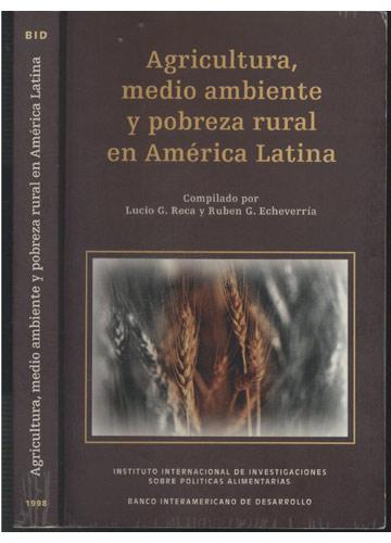 Agricultura Medio Ambiente y Pobreza Rural en América Latina
