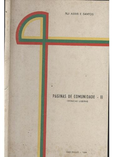 Páginas de Comunidade - Volume 2 - Crônicas Ligeiras - Com Dedicatória do Autor