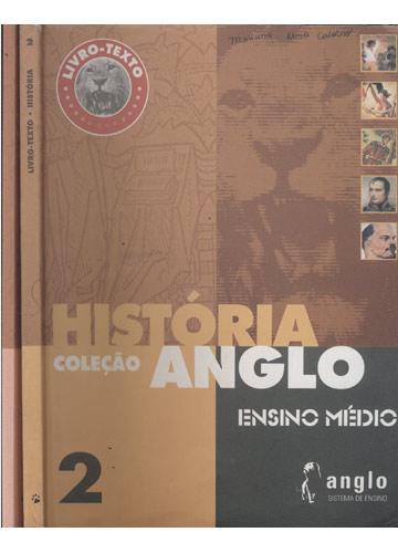 História - Coleção Anglo - Volume 2 - Livro-Texto + Caderno de Exercícios - 2 Volumes